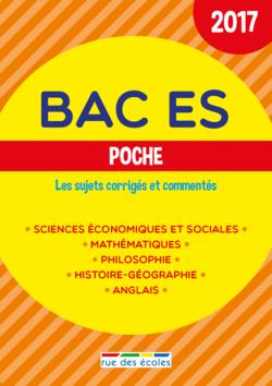 Bac ES Poche - 2017 - 9782820806123 - Éditions rue des écoles - couverture