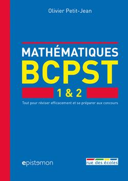 Mathématiques BCPST 1 & 2 - 9782820806147 - Éditions rue des écoles - couverture