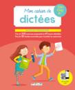 Mon cahier de dictées CM1, CM2, 6e - 9782820806260 - Éditions rue des écoles - couverture
