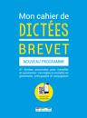 Mon cahier de dictées brevet - 9782820806277 - Éditions rue des écoles - couverture