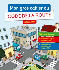 Mon gros cahier du Code de la route - 9782820806345 - Éditions rue des écoles - couverture