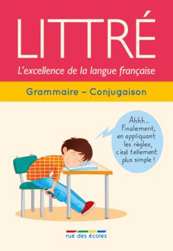 Littré : Grammaire - Conjugaison - 9782820806369 - Éditions rue des écoles - couverture