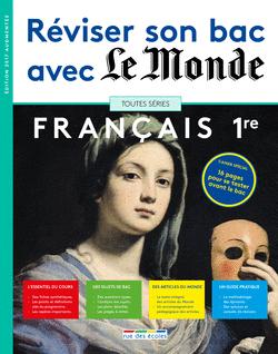 Réviser son bac avec Le Monde : Français 1re, version augmentée - 9782820806383 - Éditions rue des écoles - couverture