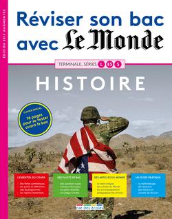 Réviser son bac avec Le Monde : Histoire, version augmentée - 9782820806406 - Éditions rue des écoles - couverture