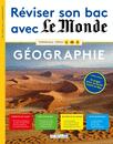 Réviser son bac avec Le Monde : Géographie, version augmentée - 9782820806413 - Éditions rue des écoles - couverture