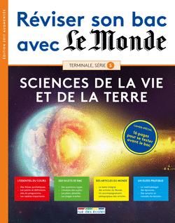 Réviser son bac avec Le Monde : SVT, version augmentée - 9782820806437 - Éditions rue des écoles - couverture