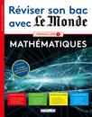 Réviser son bac avec Le Monde : Mathématiques TS, version augmentée - 9782820806444 - Éditions rue des écoles - couverture