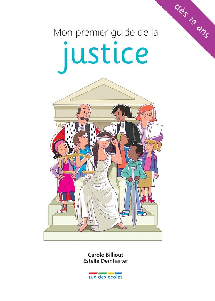 Mon premier guide de la justice - 9782820806635 - Éditions rue des écoles - couverture
