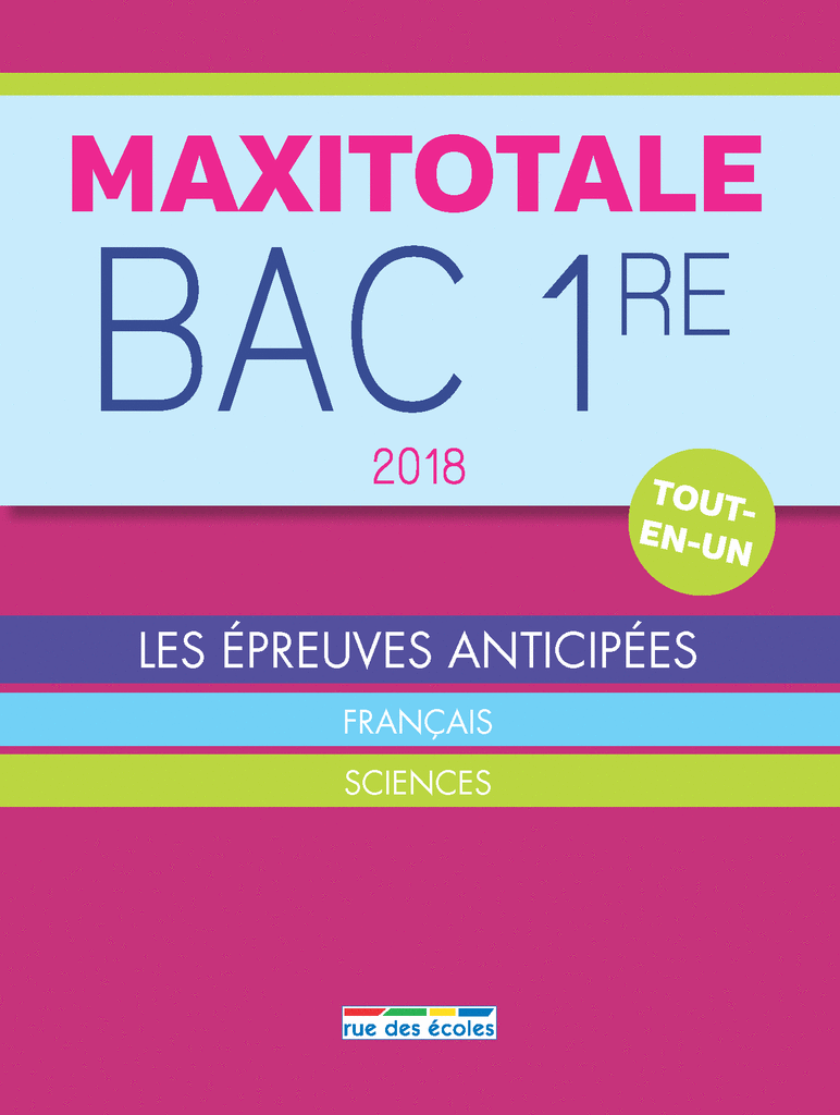 MaxiTotale 2018 - Bac 1re - 9782820806888 - Éditions rue des écoles - couverture