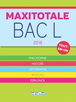 MaxiTotale 2018 - Bac L - 9782820806901 - Éditions rue des écoles - couverture