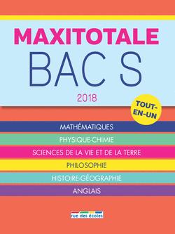 MaxiTotale 2018 - Bac S - 9782820806918 - Éditions rue des écoles - couverture