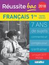 Réussite bac 2018 - Français, Premières toutes séries - 9782820806932 - Éditions rue des écoles - couverture