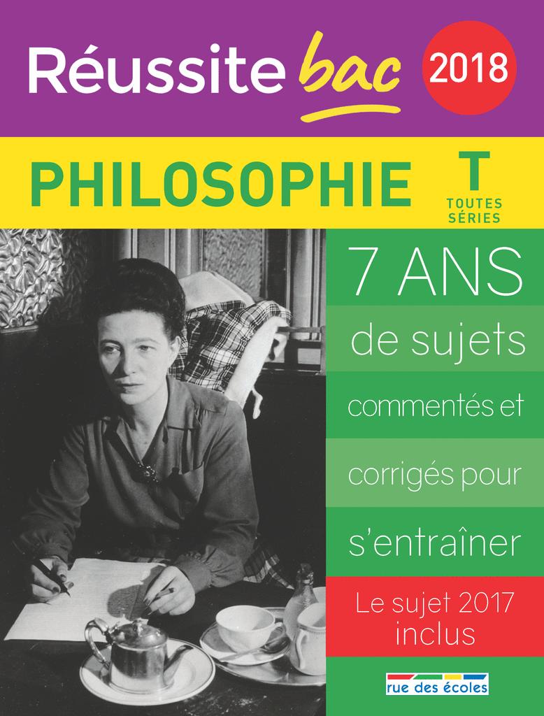 Réussite bac 2018 - Philosophie, Terminale toutes séries - 9782820806956 - Éditions rue des écoles - couverture