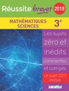 Réussite brevet 2018 - Mathématiques - Sciences - 9782820806987 - Éditions rue des écoles - couverture