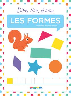 Dire, lire, écrire : les formes - 9782820807014 - Éditions rue des écoles - couverture