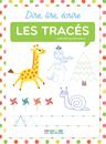 Dire, lire, écrire : les tracés - 9782820807021 - Éditions rue des écoles - couverture