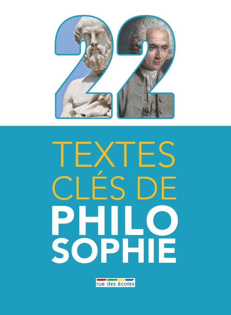 22 textes clés de philosophie - 9782820807168 - Éditions rue des écoles - couverture