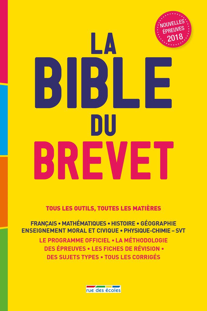 La Bible du brevet, Édition 2018 - 9782820807205 - Éditions rue des écoles - couverture