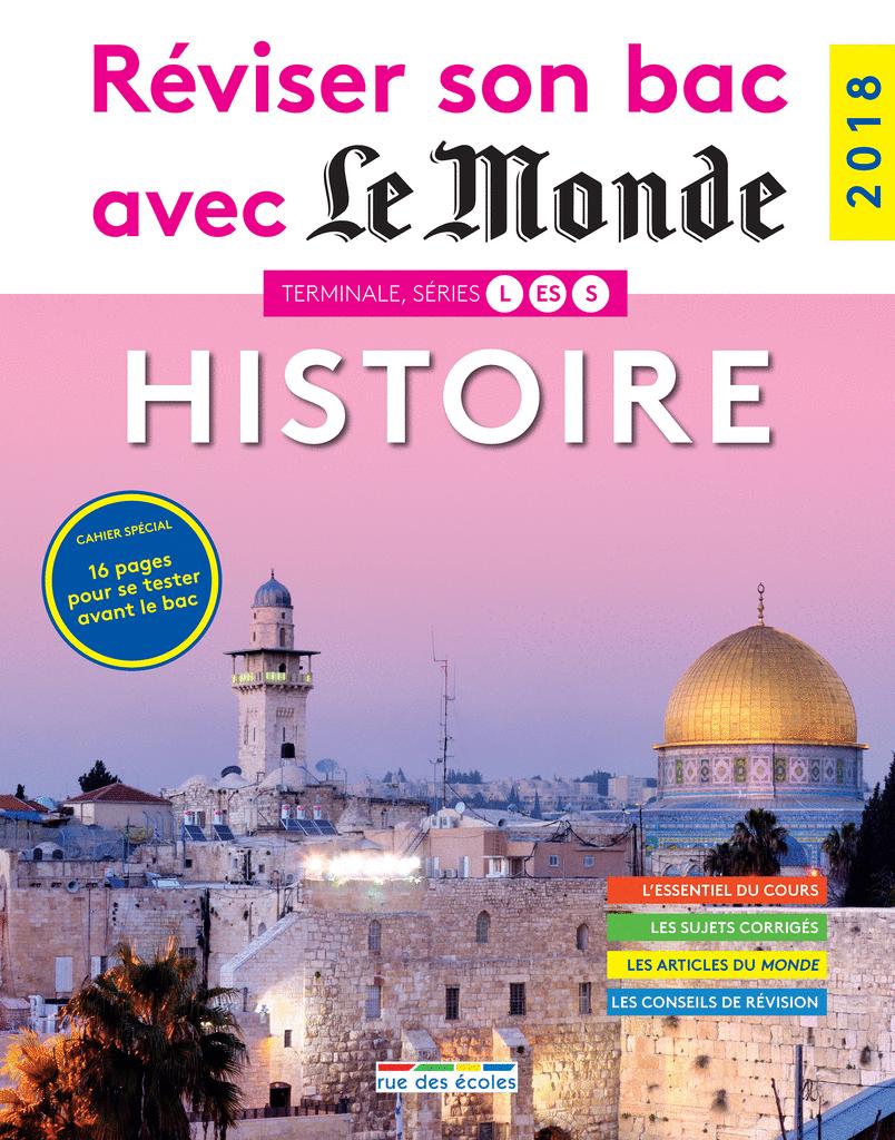 Réviser son bac avec Le Monde : Histoire, version augmentée - 9782820807335 - Éditions rue des écoles - couverture