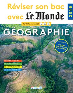Réviser son bac avec Le Monde : Géographie, version augmentée - 9782820807342 - Éditions rue des écoles - couverture