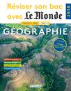 Réviser son bac avec Le Monde : Géographie, Édition 2018 - 9782820807342 - Éditions rue des écoles - couverture