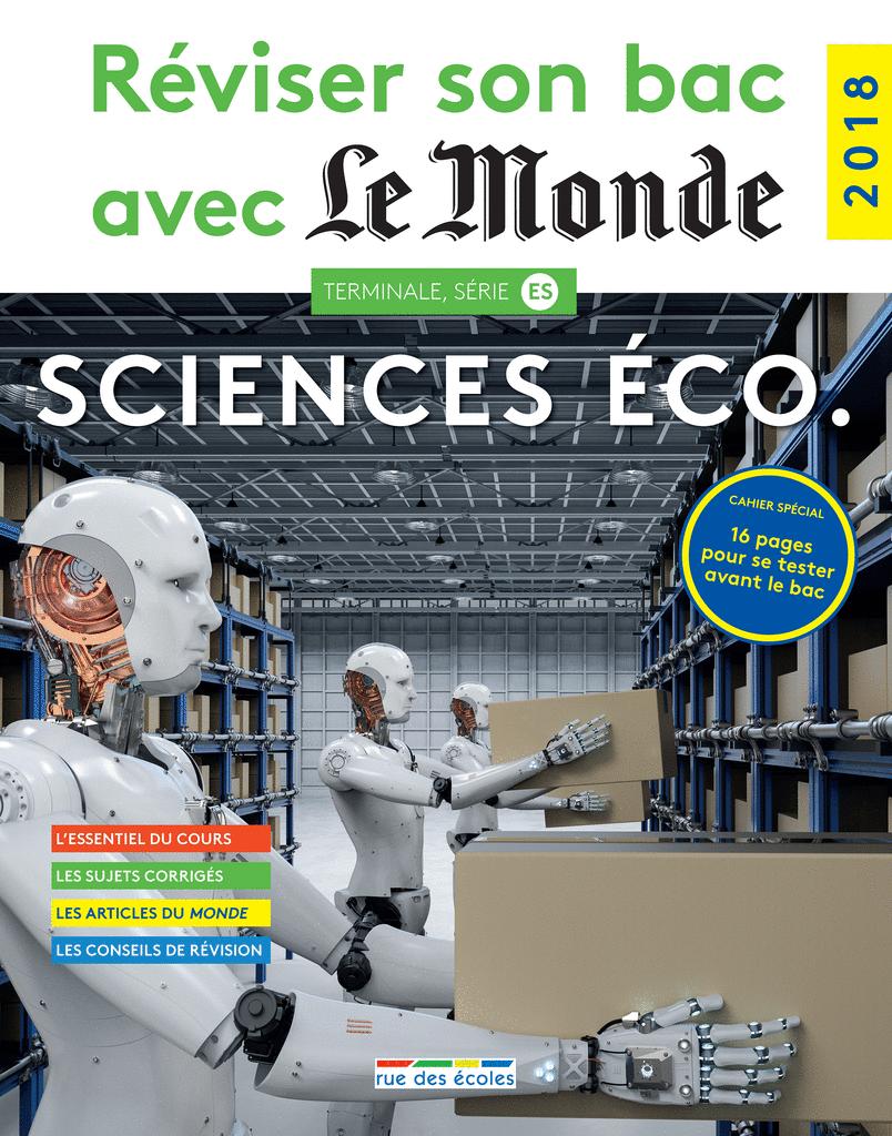 Réviser son bac avec Le Monde : SES, Édition 2018 - 9782820807359 - Éditions rue des écoles - couverture