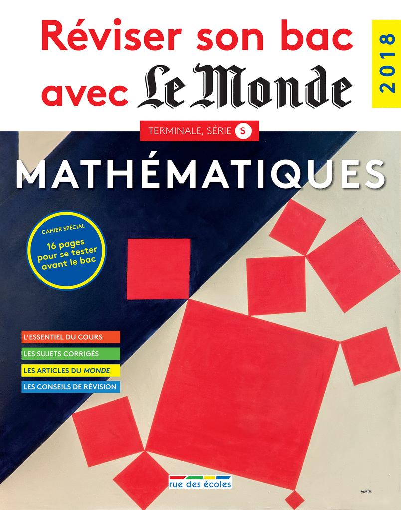 Réviser son bac avec Le Monde : Mathématiques TS, version augmentée - 9782820807373 - Éditions rue des écoles - couverture