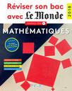 Réviser son bac avec Le Monde : Mathématiques TS, version augmentée