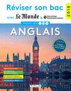 Réviser son bac avec Le Monde et Courrier international : Anglais, Édition 2018 - 9782820807380 - Éditions rue des écoles - couverture