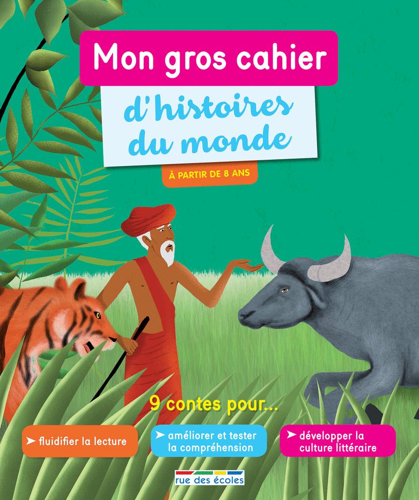 Mon gros cahier d'histoires du monde - 9782820807595 - Éditions rue des écoles - couverture