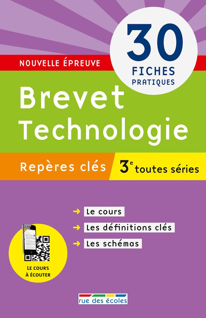 Repères clés : Brevet Technologies - 3e - 9782820807991 - Éditions rue des écoles - couverture