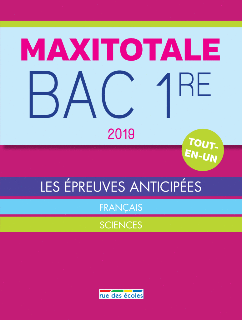 MaxiTotale 2019 - Bac 1re - 9782820808318 - Éditions rue des écoles - couverture