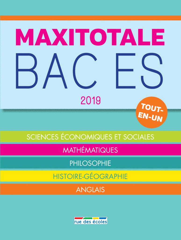 MaxiTotale 2019 - Bac ES - 9782820808325 - Éditions rue des écoles - couverture