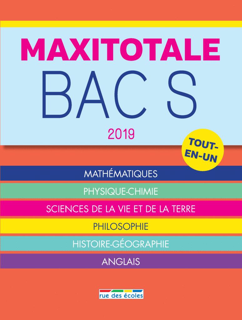 MaxiTotale 2019 - Bac S - 9782820808349 - Éditions rue des écoles - couverture
