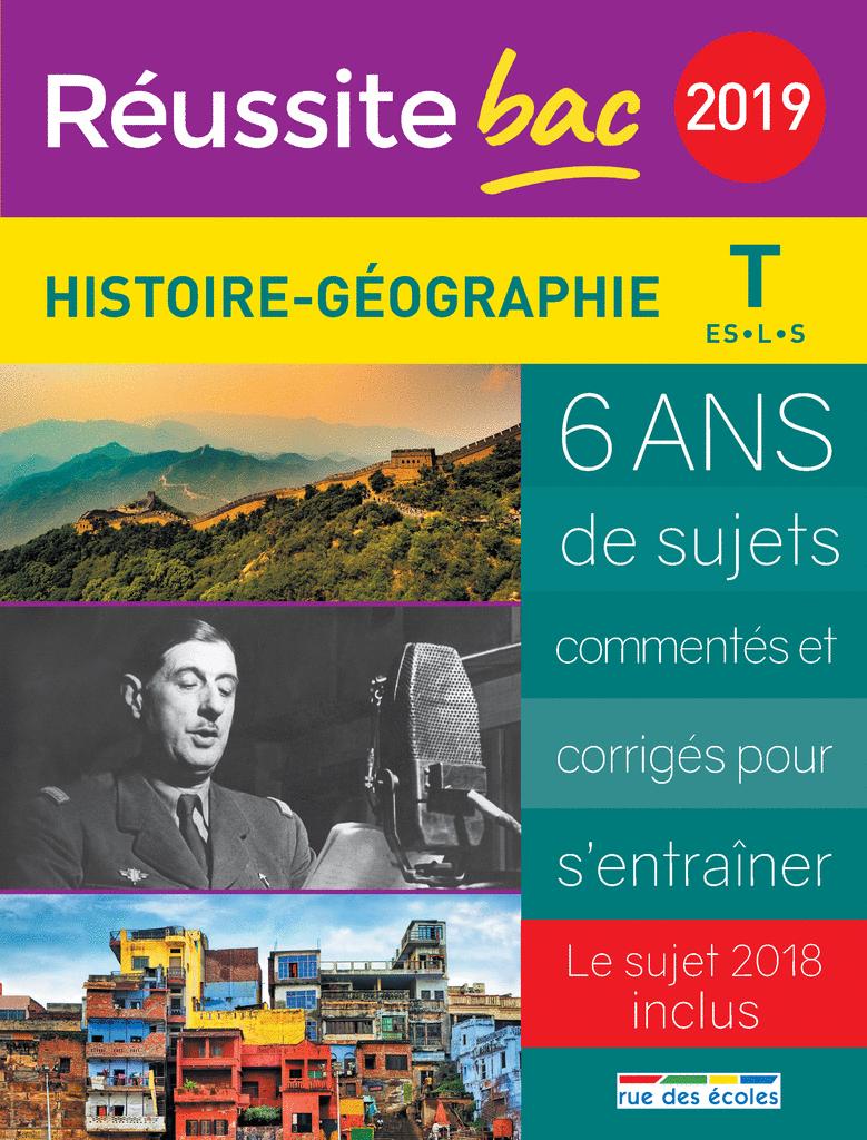 Réussite bac 2019 - Histoire, Géographie, Terminale séries ES, L et S - 9782820808370 - Éditions rue des écoles - couverture