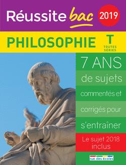 Réussite bac 2019 - Philosophie, Terminale toutes séries - 9782820808387 - Éditions rue des écoles - couverture