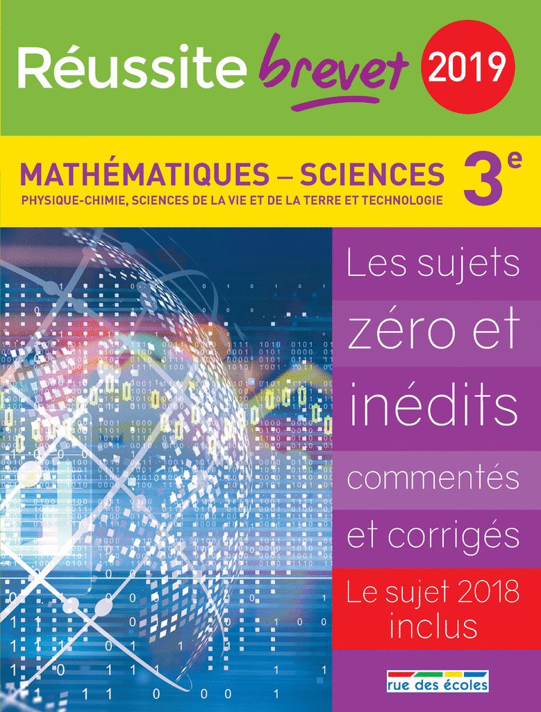 Réussite brevet 2019 - Mathématiques - Sciences - 9782820808417 - Éditions rue des écoles - couverture