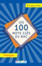 100 mots clés du bac français - 9782820808448 - Éditions rue des écoles - couverture