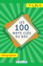 100 mots clés du Bac Géographie - 9782820808479 - Éditions rue des écoles - couverture