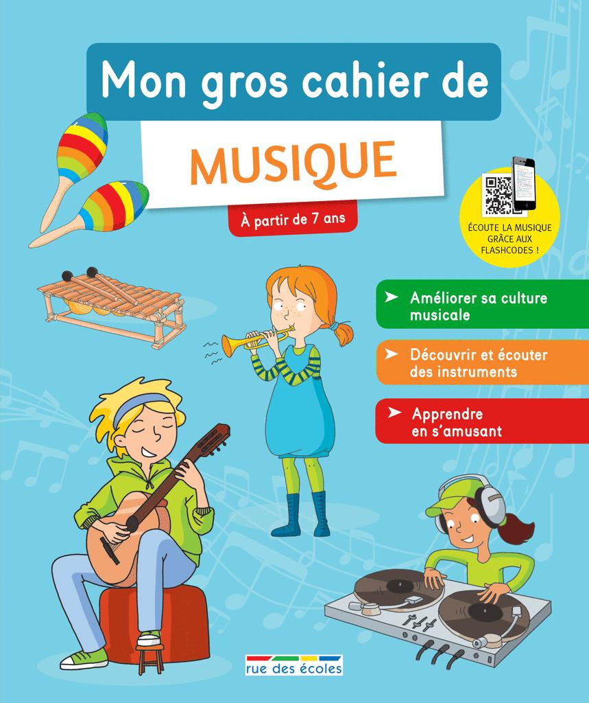 Mon gros cahier de musique - 9782820808745 - Éditions rue des écoles - couverture