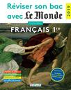 Réviser son bac avec Le Monde : Français 1re - 9782820808974 - Éditions rue des écoles - couverture