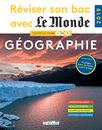 Réviser son bac avec Le Monde : Géographie, Édition 2019 - 9782820809001 - Éditions rue des écoles - couverture