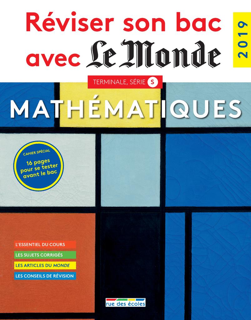 Réviser son bac avec Le Monde : Mathématiques TS, Édition 2019 - 9782820809032 - Éditions rue des écoles - couverture