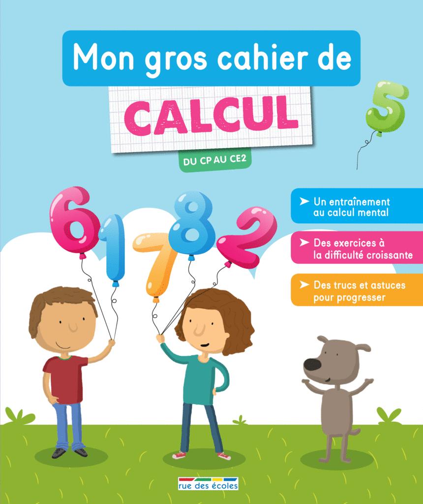 Mon gros cahier de calcul, du CP au CE2 - 9782820809117 - Éditions rue des écoles - couverture