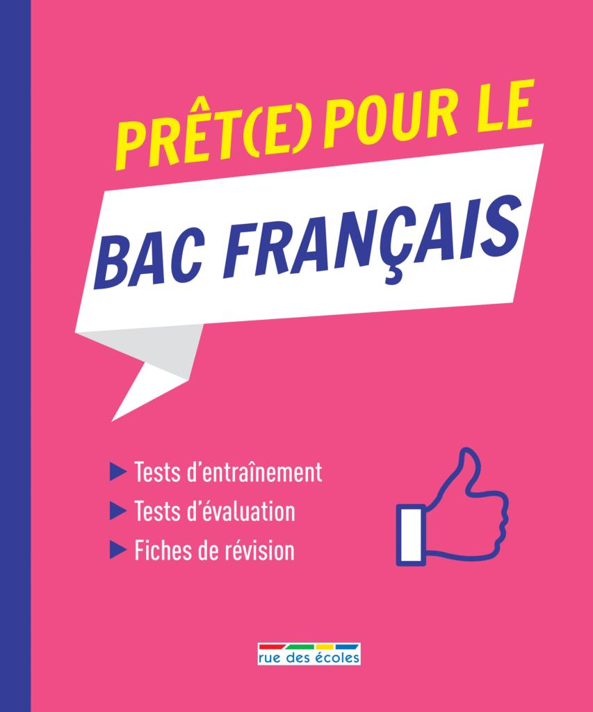 Prêt(e) pour le Bac français - 9782820809315 - Éditions rue des écoles - couverture