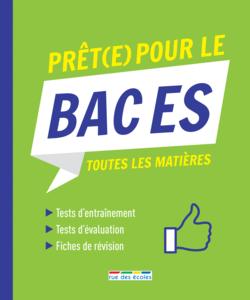 Prêt(e) pour le Bac ES - 9782820809322 - Éditions rue des écoles - couverture