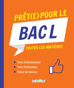 Prêt(e) pour le Bac L - 9782820809339 - Éditions rue des écoles - couverture