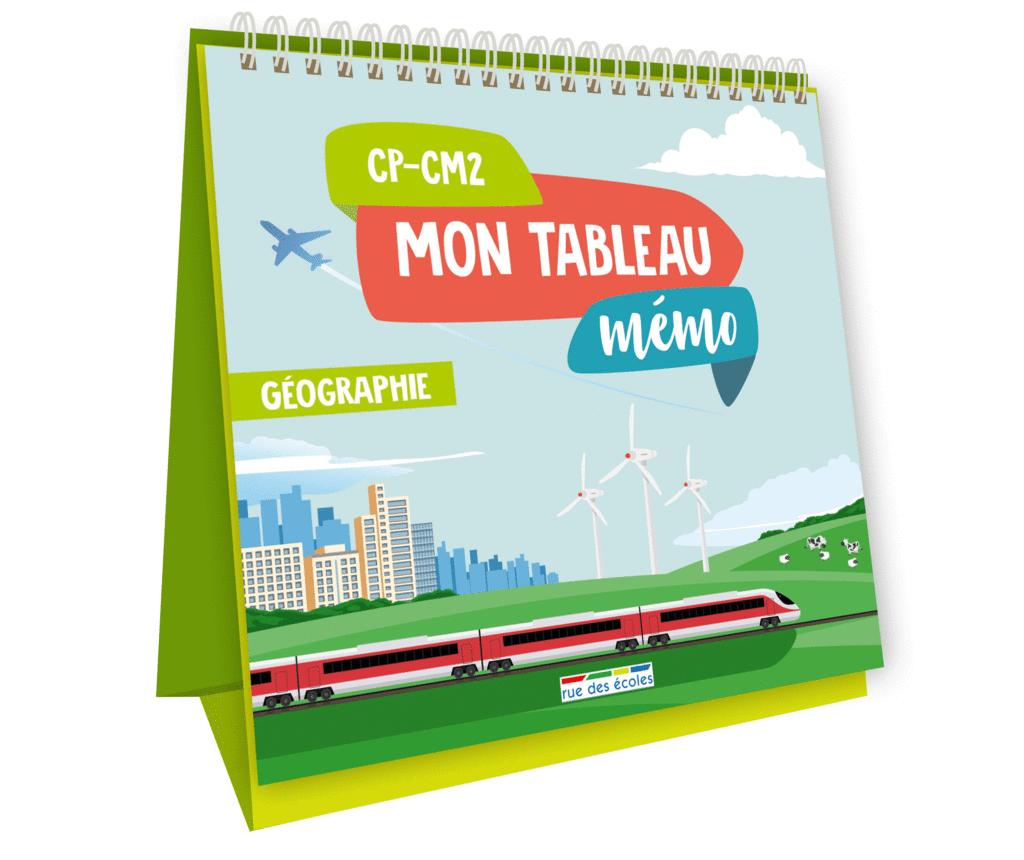 Mon tableau mémo - Géographie, CP-CM2 - 9782820809797 - Éditions rue des écoles - couverture
