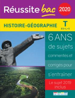 Réussite bac 2020 - Histoire, Géographie, Terminale séries ES, L et S - 9782820809957 - Éditions rue des écoles - couverture
