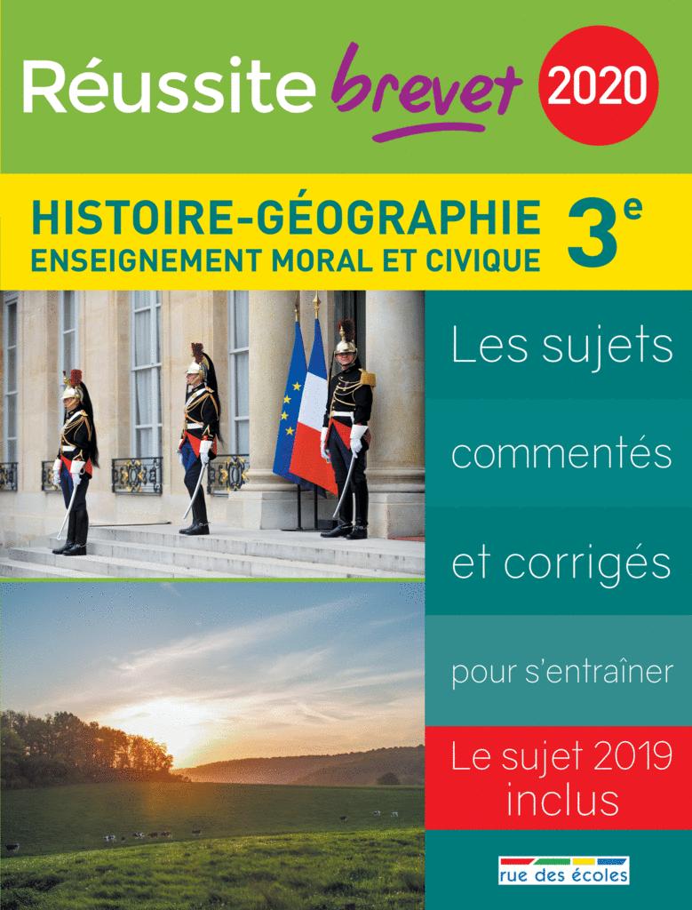 Réussite brevet 2020 - Histoire-Géographie - 9782820809988 - Éditions rue des écoles - couverture